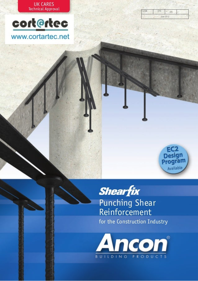 UK CARES Technical Approval  CI/SfB  (29) June 2012  Punching Shear Reinforcement for the Construction Industry  Et6