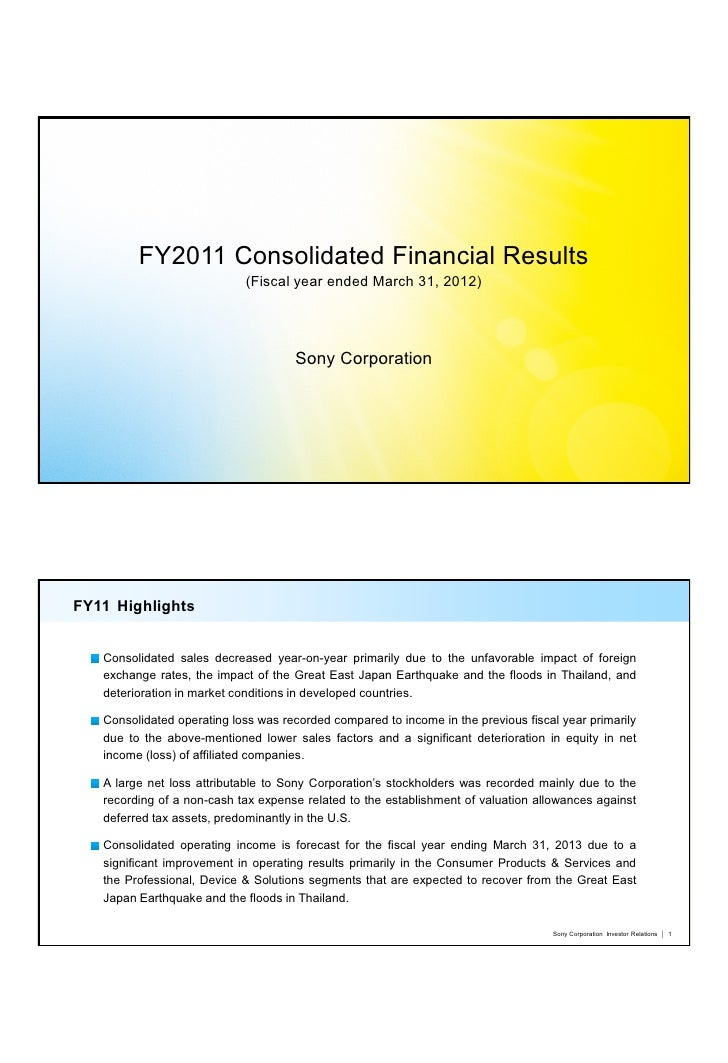 FY2011 Consolidated Financial Results                            (Fiscal year ended March 31, 2012)                       ...