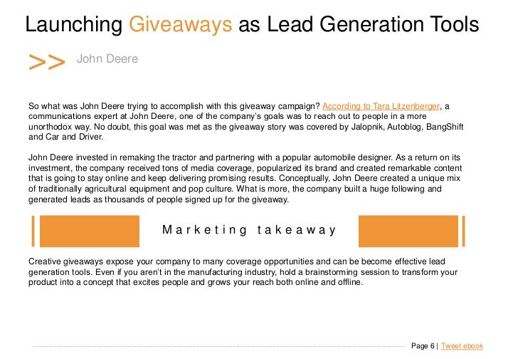 Launching Giveaways as Lead Generation Tools >>                      John Deere   So what was John Deere trying to accompl...