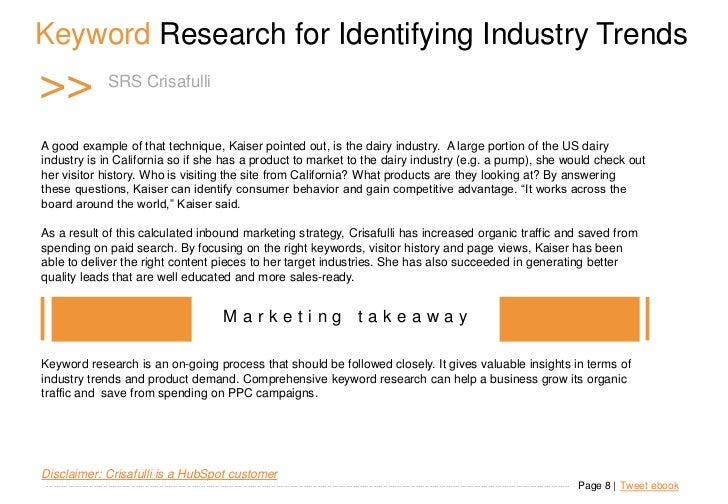 Keyword Research for Identifying Industry Trends >>                     SRS Crisafulli   A good example of that technique,...