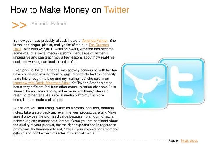 How to Make Money on Twitter >>                     Amanda Palmerl m e r                        Amanda Pa   By now you hav...