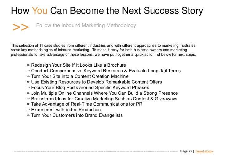How You Can Become the Next Success Story    >>                               Follow the Inbound Marketing Methodology   T...