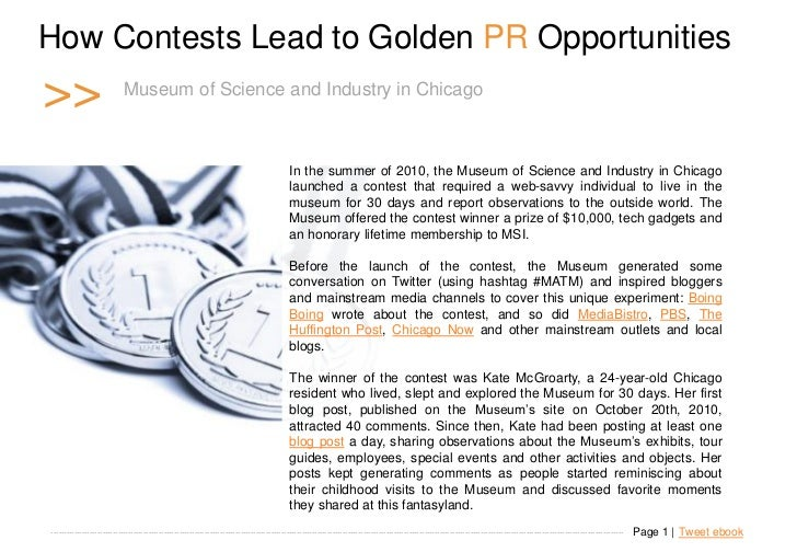 How Contests Lead to Golden PR Opportunities >>                       Museum of Science and Industry in Chicago           ...