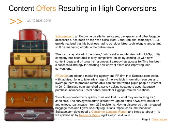 Content Offers Resulting in High Conversions >>                     Suitcase.com                                          ...