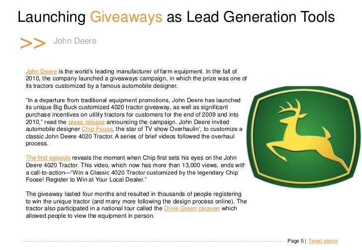 "Launching Giveaways as Lead Generation Tools >>                     John Deere   John Deere is the world""s leading manufac..."