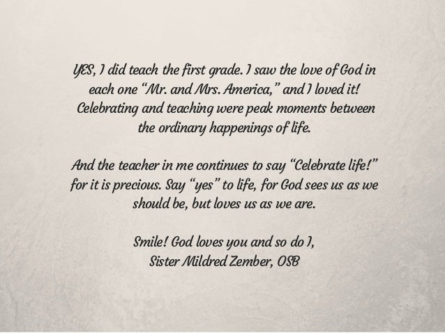 """YES, I did teach the first grade. I saw the love of God in each one """"Mr. and Mrs. America,"""" and I loved it! Celebrating an..."""