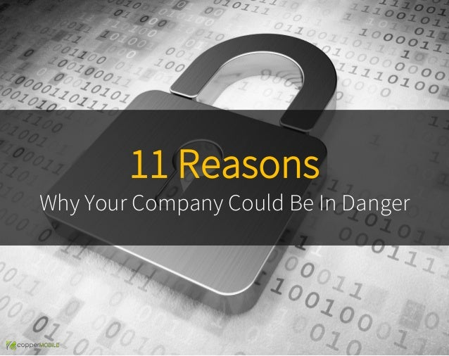11 Reasons Why Your Company Could Be In Danger