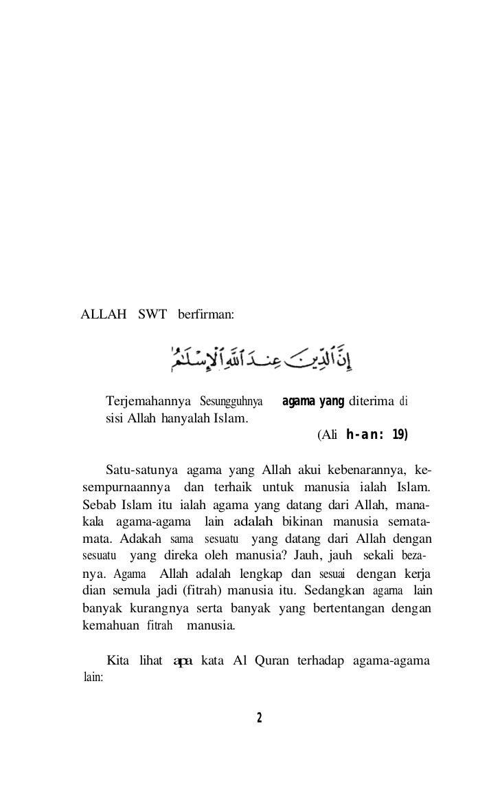 ISLAM AGAMA FITRAH    Jelas sekali Allah menolak agama-agama yang dibikinoleh fikrah manusia. Sebab ia tidak sesuai dan ti...