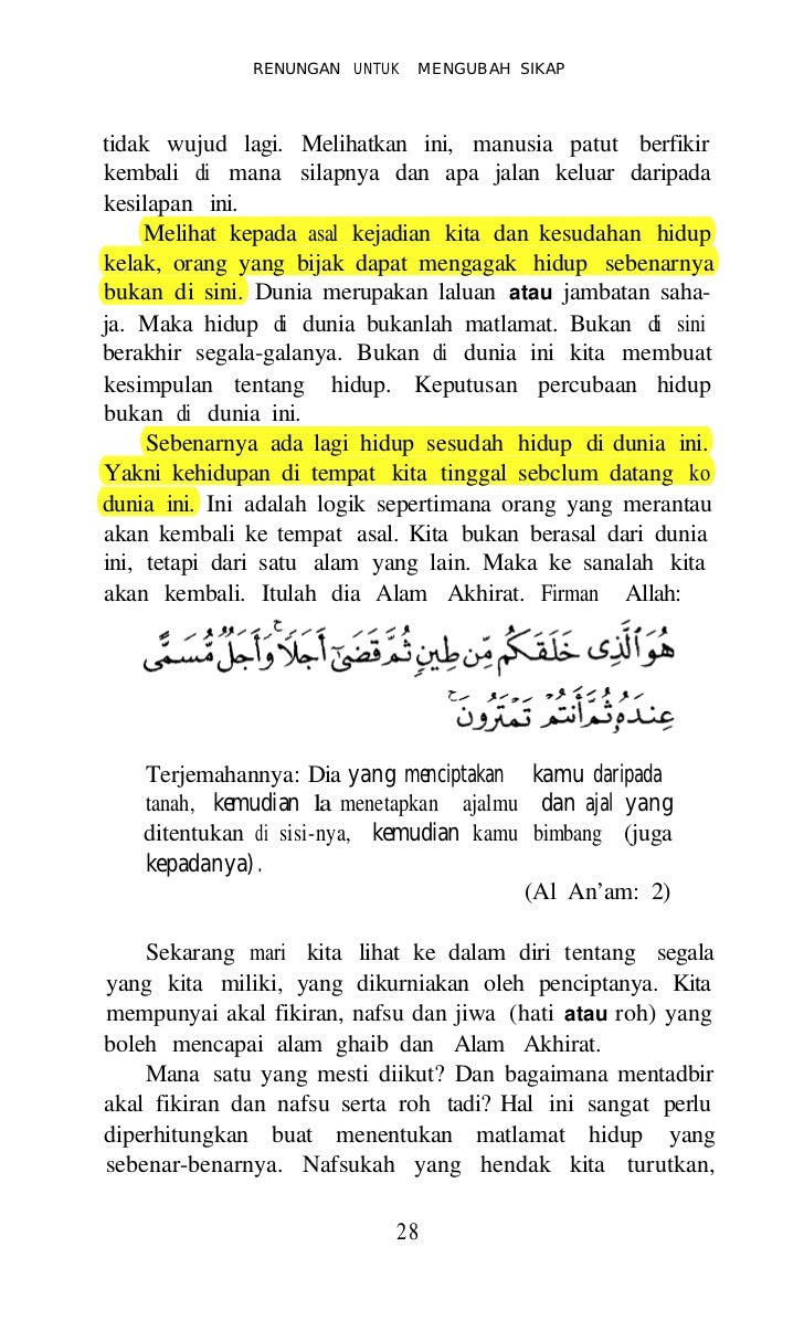 RENUNGAN UNTUK MENGUBAH SIKAPlah hukum-hukum yang ditegah. Ilmu adalah senjata per-juangan Islam yang penting. Dengan ilmu...
