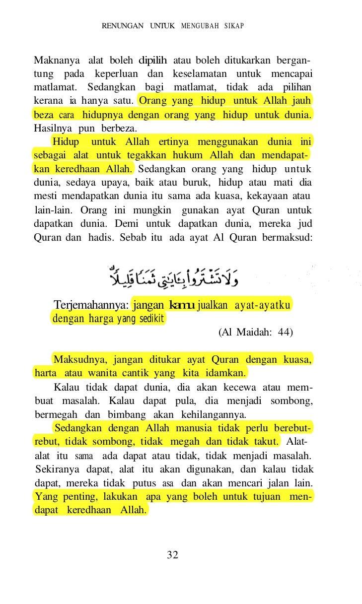 MATLAMAT HIDUP    Begitulah pengertian hidup untuk Allah. Begitulahhidup menurut pandangan Islam. Bukannya ibadah sembah-y...