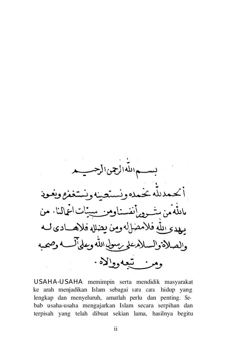 PRAKATAmendukacitakan. Hingga hari ini umat Islam gagal untukmelaksanakan Islam sebagai satu cara hidup, sekaligus ga-gal ...