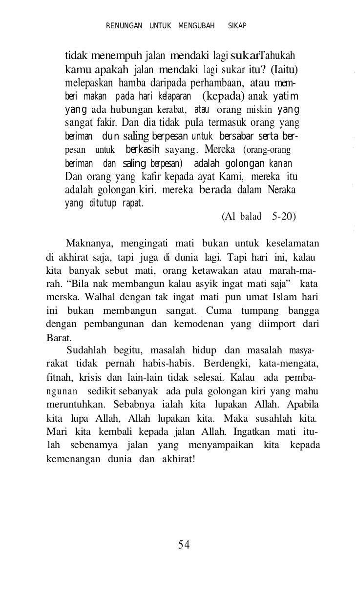 RENUNGAN UNTUK MENGUBAH SIKAP   c) Surah Al Mukminun ayat 12 - 14 yang bermaksud:   Dun sesungguhnya kami telah menciptaku...