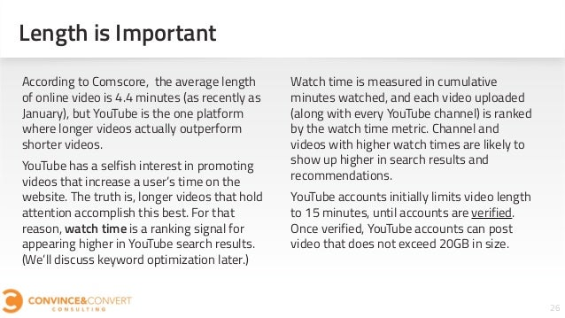 26 According to Comscore, the average length of online video is 4.4 minutes (as recently as January), but YouTube is the o...
