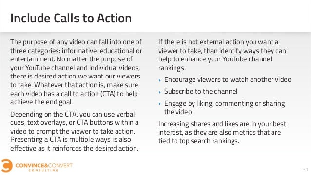 31 The purpose of any video can fall into one of three categories: informative, educational or entertainment. No matter th...
