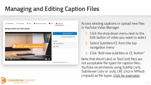 Managing and Editing Caption Files 42Section #: Section Title Access existing captions or upload new files in YouTube Vide...