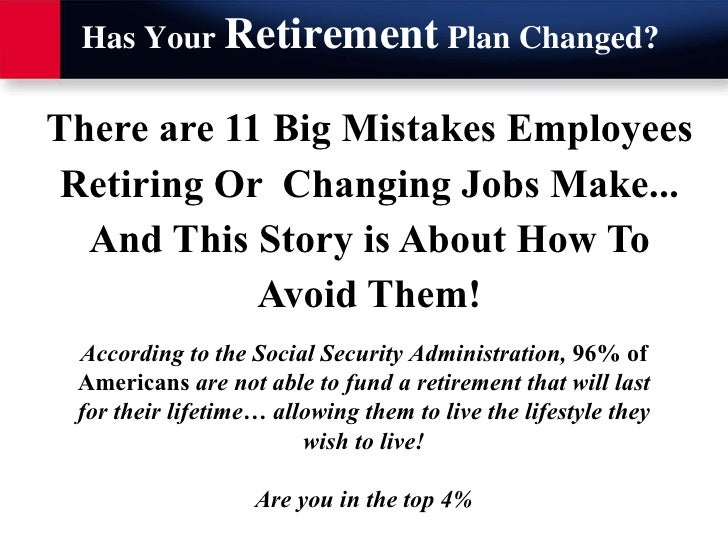 There are 11 Big Mistakes Employees Retiring Or  Changing Jobs Make... And This Story is About How To Avoid Them! Accordin...