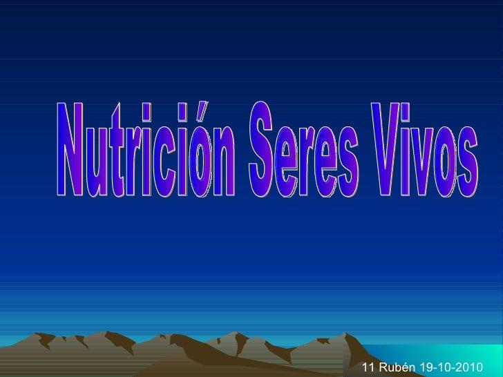 Nutrición Seres Vivos 11 Rubén 19-10-2010