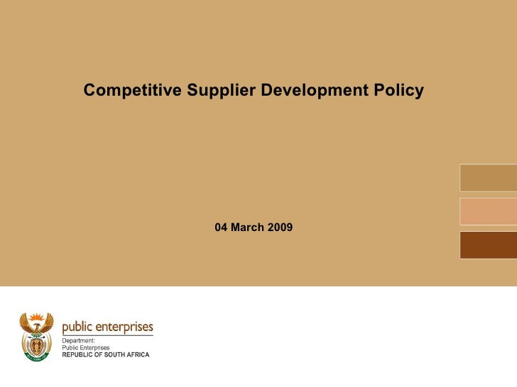 Competitive Supplier Development Policy 04 March 2009