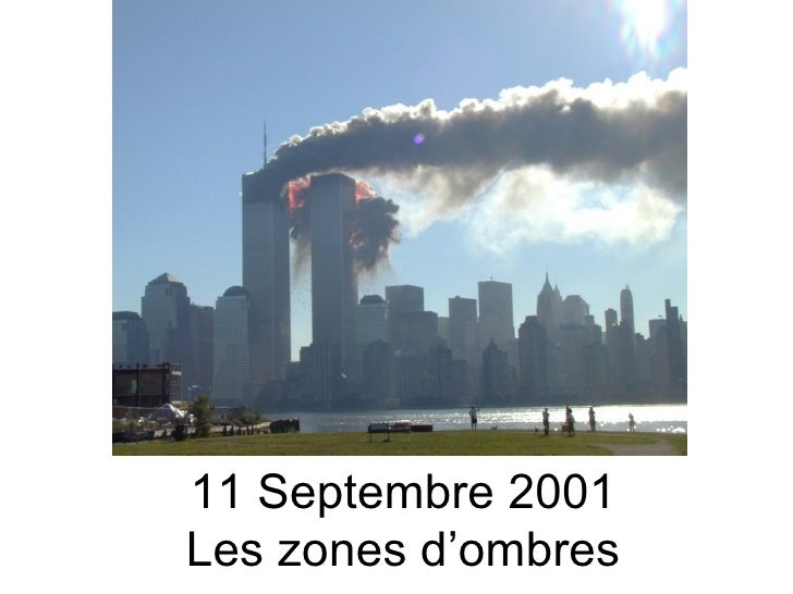 11 Septembre 2001 Les zones d'ombres