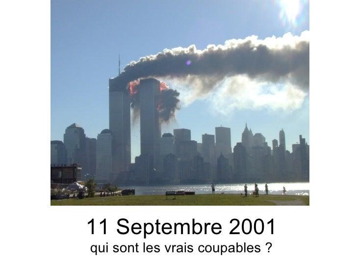 11 Septembre 2001qui sont les vrais coupables ?