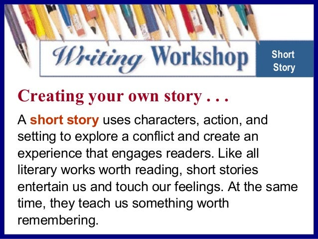 B a s i c s i n a B o x Short Story at a Glance RUBRIC Standards for Writing A successful short story should • use the ele...