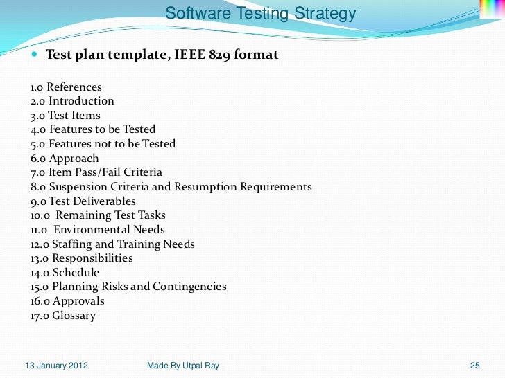 11 software testing strategy for Ieee 829 test strategy template