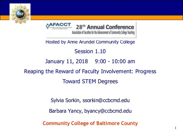 AFACCT '18 Conference Hosted by Anne Arundel Community College Session 1.10 January 11, 2018 9:00 - 10:00 am Reaping the R...