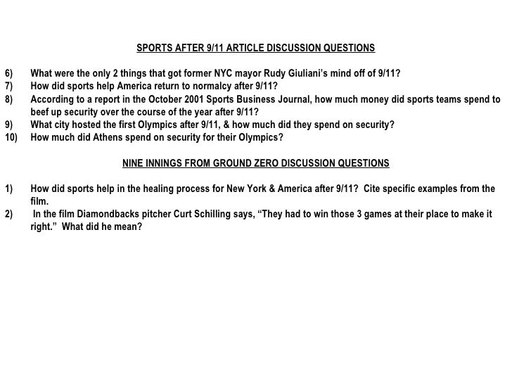<ul><li>SPORTS AFTER 9/11 ARTICLE DISCUSSION QUESTIONS </li></ul><ul><li>What were the only 2 things that got former NYC m...