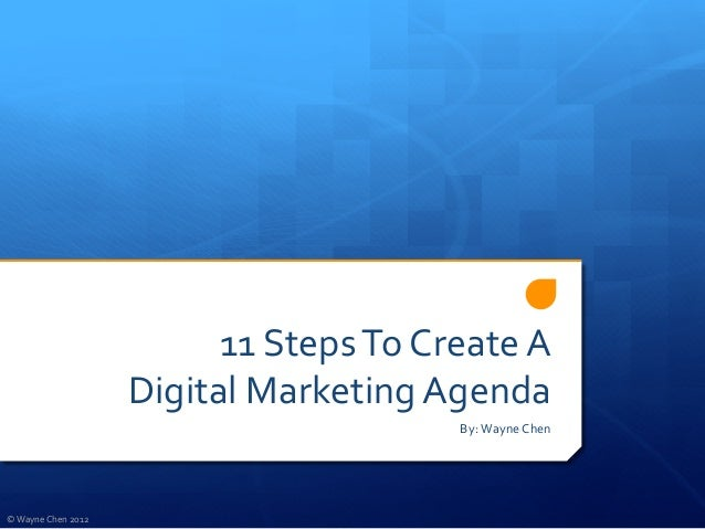 11 Steps To Create A                                  Digital Marketing Agenda                            ...