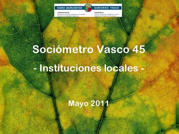 Sociómetro Vasco, Instituciones Locales