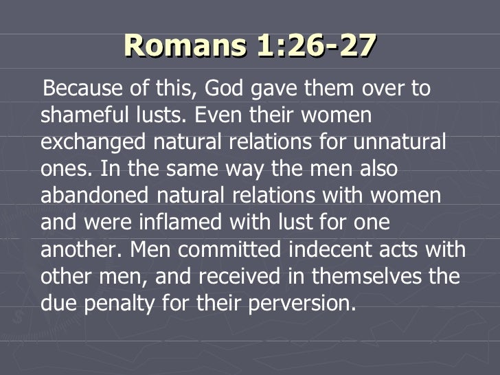 Homosexuality is shameful romans 1 27