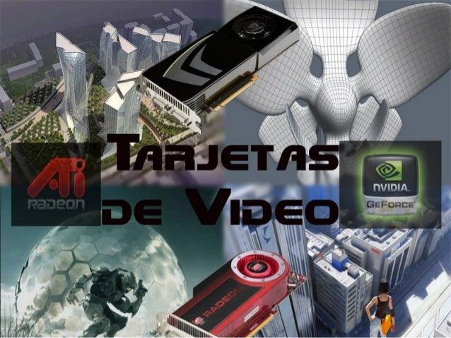 Objetivos de una        tarjeta de video•   Recibir las información de vértices de los triángulos de parte de la CPU•   Re...