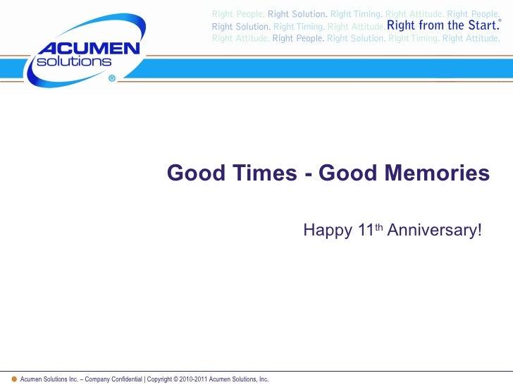 Good Times - Good Memories Happy 11 th  Anniversary!