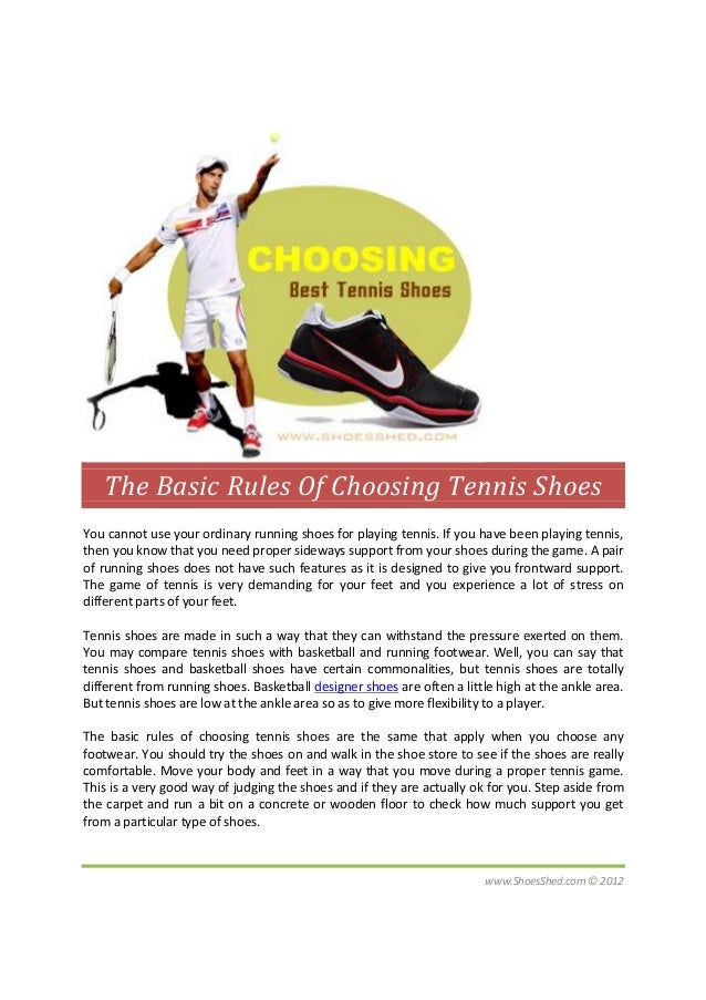 The Basic Rules Of Choosing Tennis Shoes