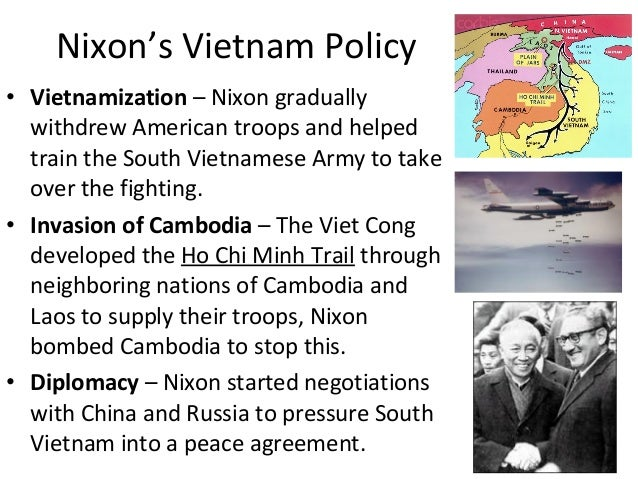 nixons vietnamization policy Administration by acceptance of vietnamization, a policy they  acceptance of  richard nixon's limited military policies and limited political.