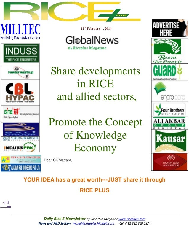 11th February , 2014  Share developments in RICE and allied sectors, Promote the Concept of Knowledge Economy Dear Sir/Mad...