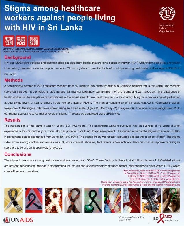 Stigma among healthcare workers against people living with HIV in Sri Lanka ZeroNewHIVInfections.ZeroDiscrimination.ZeroAI...