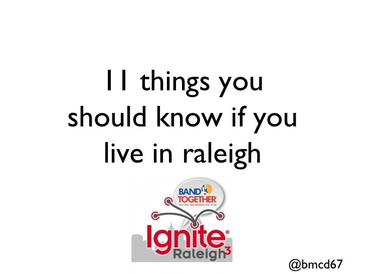 11 Things You Should Know About Raleigh