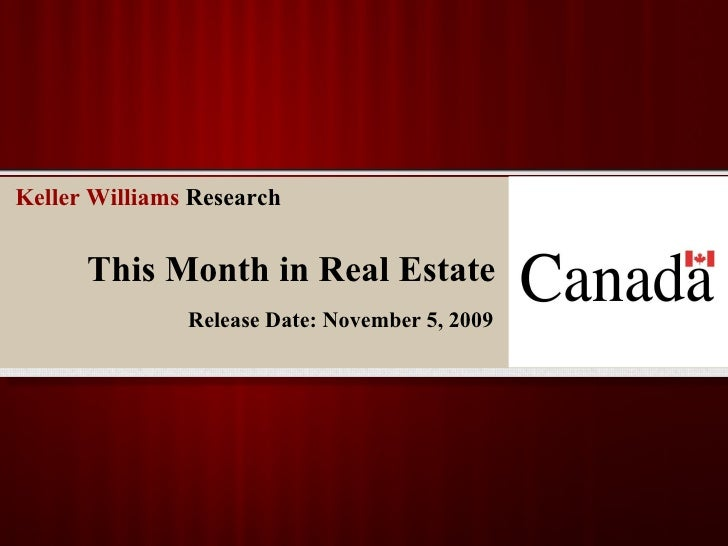 This Month in Real Estate Release Date: November 5, 2009