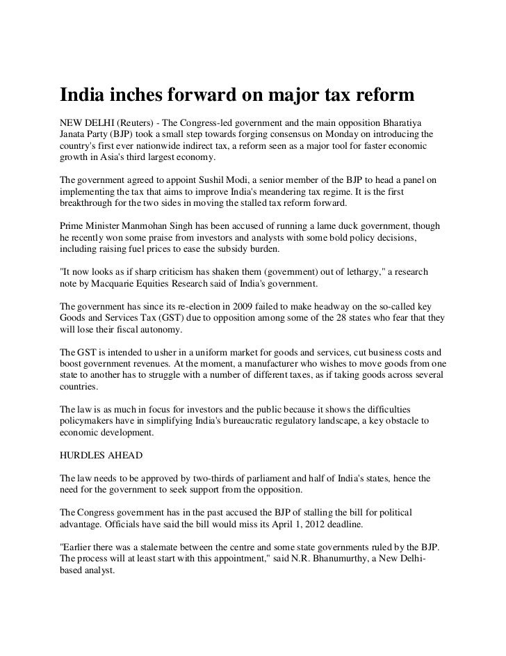 India inches forward on major tax reform<br />NEW DELHI (Reuters) - The Congress-led government and the main opposition Bh...