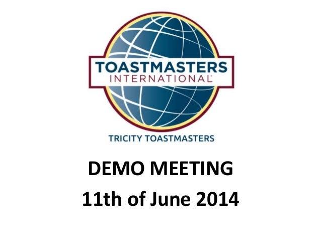DEMO MEETING 11th of June 2014