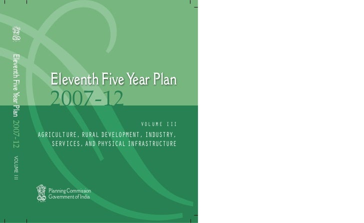 Eleventh Five Year Plan 2007-12                                     Eleventh Five Year Plan                               ...