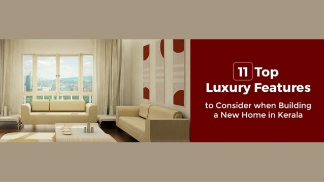Features To Consider When Building A New Home 11 top luxury features to consider when building a new home in kerala
