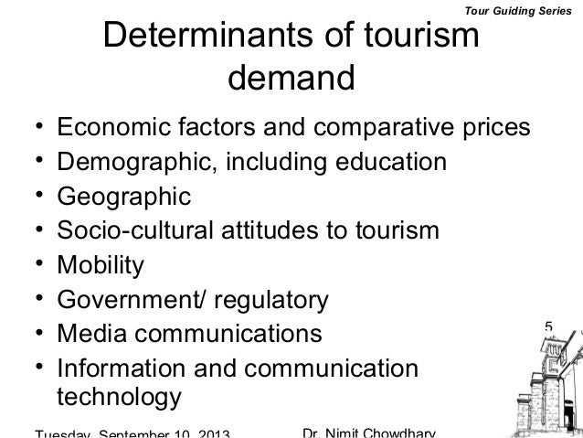 determinants of tourism demand for mexico The theory of planned behavior and environmental quality for estimating looking for the determinants of the demand mexico 1 introduction wildlife tourism.