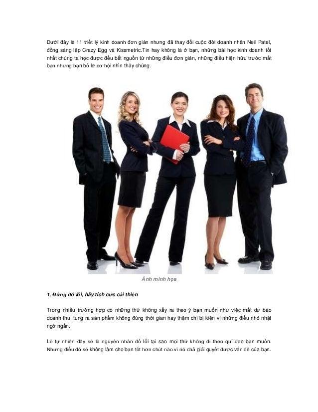 Dưới đây là 11 triết lý kinh doanh đơn giản nhưng đã thay đổi cuộc đời doanh nhân Neil Patel, đồng sáng lập Crazy Egg và K...
