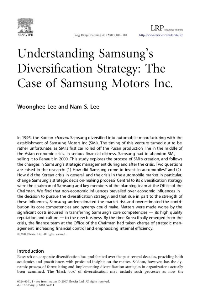 diversification of samsung Diversification also enable samsung to have part on chip cycle which also utilized by several other electronic producers samsung swot analysis.