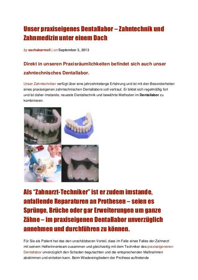 Unser praxiseigenes Dentallabor – Zahntechnik und Zahnmedizin unter einem Dach by sachakarmoll | on September 3, 2013 Dire...