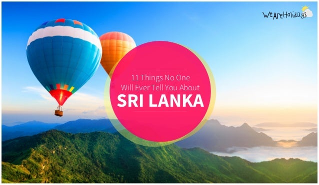 11 Things No One Will Ever Tell You About SRI LANKA