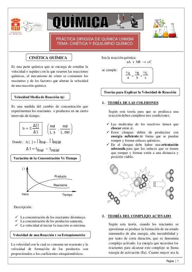 PRÁCTICA DIRIGIDA DE QUÍMICA UNMSM                                  TEMA: CINÉTICA Y EQUILIBRIO QUÍMICO                CIN...