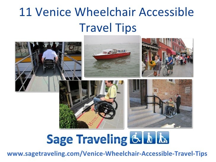 11 Venice Wheelchair Accessible             Travel Tipswww.sagetraveling.com/Venice-Wheelchair-Accessible-Travel-Tips
